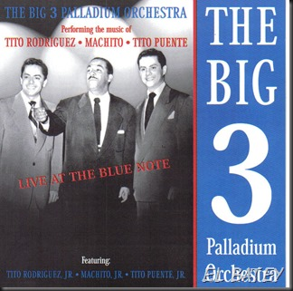 the big 3 palladium orchestra - live at blue note - f