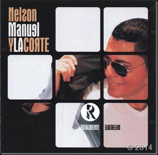 Nelson Manuel Y La Corte - Totalmente Differente 2012 Front