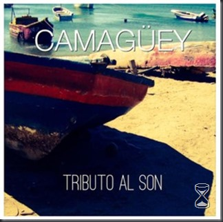 Camaguey - Tributo al Son (2014)