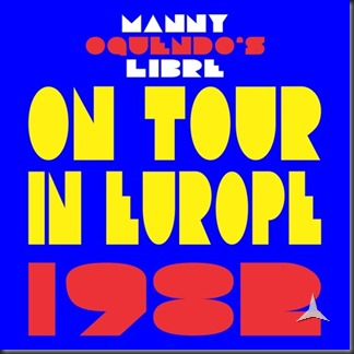 manny-oquendo-s-libre-on-tour-in-europe-1982