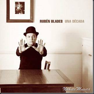 Ruben_Blades-Una_Decada-Frontal