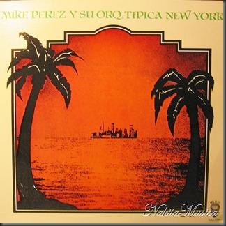 MIKE PEREZ Y SU TIPICA NY