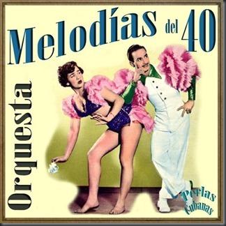 Perlas Cubanas Melodías del 40