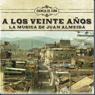 a-los-veinte-anos-la-musica-de-juan-almeida