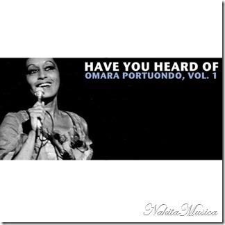 Omara Portuondo — Have You Heard Of Omara Portuondo, Vol. 1