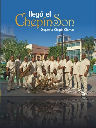 orquesta-chepin-choven-llego-el;chepin-son
