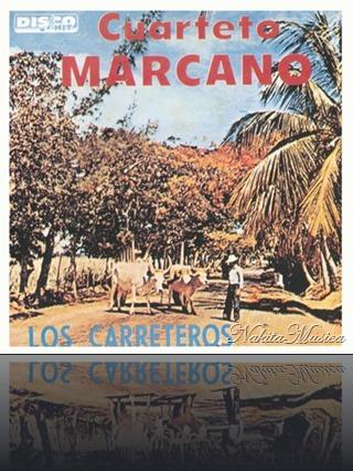 Cuarteto Marcano - Los Carreteros