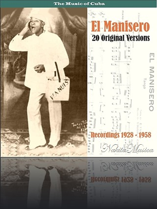 El Manisero 20 Original Versions  Recordings 1928 - 1958