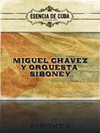 Miguel Chavez y Orquesta Siboney