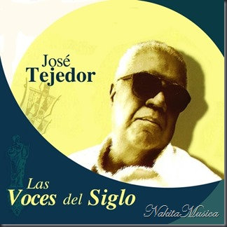 Las Voces del Siglo Jose Tejedor