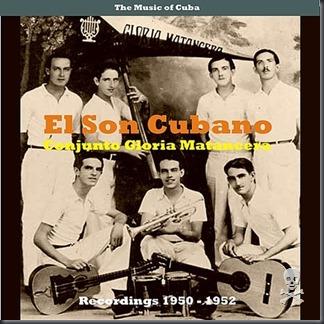 The Music of Cuba - El Son Cubano  Recordings 1950 - 1952