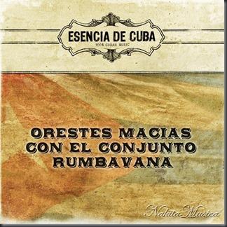 Orestes Macias Con el Conjunto Rumbavana