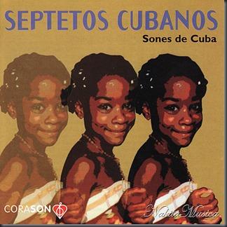 Septetos Cubanos, Sones de Cuba