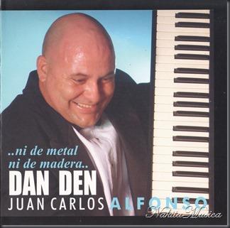 Dan Den - Ni De Metal Ni De Madera 2006 Front