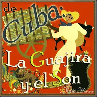 De Cuba, La Guajira y el Son