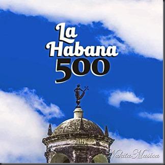 La Habana 500.