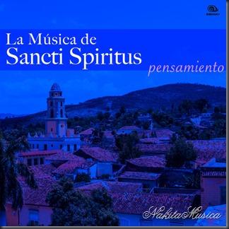 La Música de Sancti Spiritus - Pensamiento